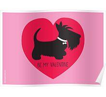 Be My Valentine – Scottie Poster