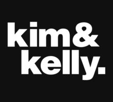 Kim & Kelly Deal by FritzChristie