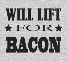 Will Lift For Bacon - Funny Crossfit Saying Kids Clothes