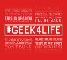 Geek4Life - Quotes (black) Kids Tee