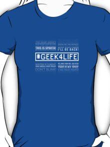 Geek4Life - Quotes (black) T-Shirt
