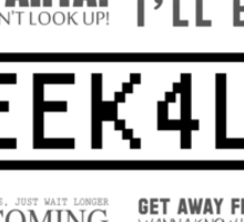 Geek4Life - Quotes (White) Sticker