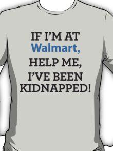 If I'm at... T-Shirt