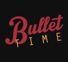 Bullet time - FAN SHIRT by busteradams