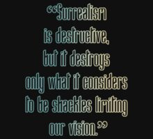 Surrealism Is Destructive by Jasmine Heard
