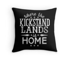Where the Kickstand Lands is Home - As the Magpie Flies Throw Pillow