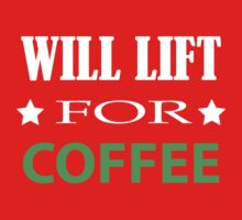 Will Lift For Coffee - Funny Crossfit Saying One Piece - Short Sleeve