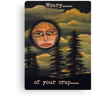 Original Art Work by Angieclementine - moon - weary of your crap Canvas Print