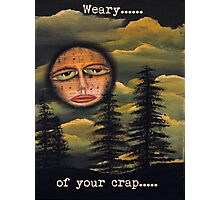 Original Art Work by Angieclementine - moon - weary of your crap Photographic Print