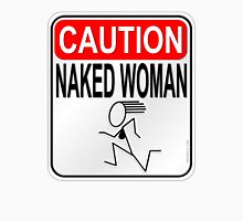 Caution Naked Woman Womens Fitted T-Shirt