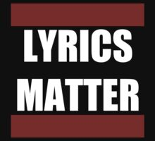 LYRICS MATTER Kids Tee