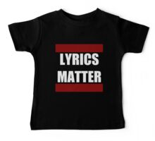 LYRICS MATTER Baby Tee