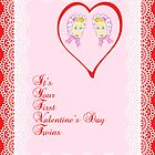 First Valentine's Day Card for Twin Girls  by Rosalie Scanlon