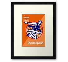 Marathon Finish What You Started Retro Poster Framed Print