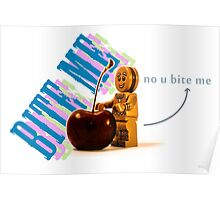 Bite me said the cherry to gingerbreadman Poster