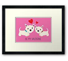 Be My Valentine – Westies Framed Print