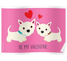 Be My Valentine – Westies Poster