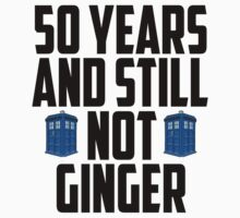 50yrs Not Ginger by BethTheKilljoy
