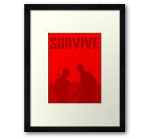 Survive Framed Print