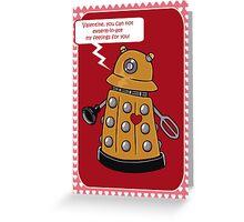 Dalek Valentine's Day Card Greeting Card