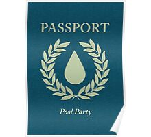 pool party passport Poster