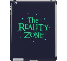 The Reality Zone iPad Case/Skin