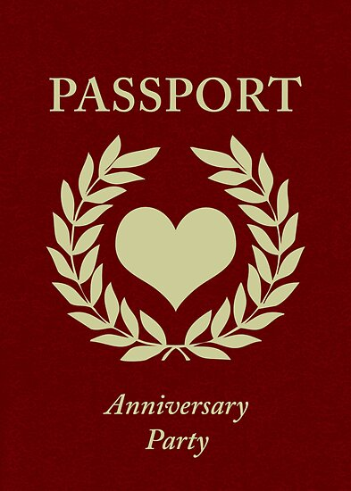 anniversary party passport by maydaze