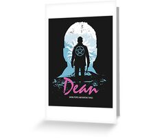 I Hunt, Therefore I Am (Dean - Supernatural & Drive) Greeting Card