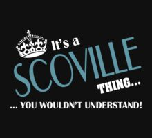 It's a SCOVILLE thing, you wouldn't understand by kin-and-ken