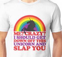 Me? Crazy? Unisex T-Shirt