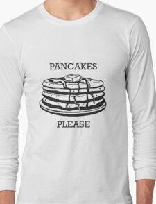 Pancakes Please Long Sleeve T-Shirt