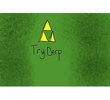 """Tri-Force ParodyPoster """"TryDerp"""" Photographic Print"""