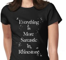 Rhinestone Sarcasm Womens Fitted T-Shirt
