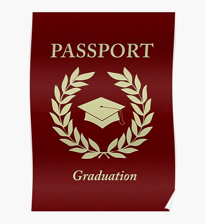 graduation passport Poster