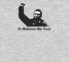 In McInnes We Trust Unisex T-Shirt