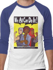 We Can Do It Men's Baseball ¾ T-Shirt