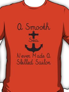 A Smooth Sea T-Shirt