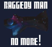 Raggedy Man, No More T-Shirt