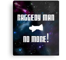 Raggedy Man, No More Metal Print