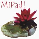 MiPad Clothing & Stickers by Carol Bleasdale