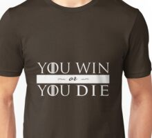 GoT - YOU WIN OR YOU DIE (white) Unisex T-Shirt