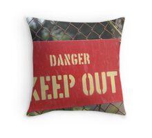 DANGER KEEP OUT Throw Pillow