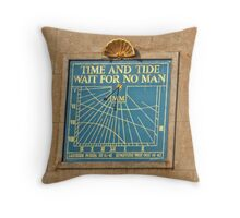 Time And Tide Wait for No Man Throw Pillow