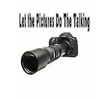 ♂ ♀ ∞ ☆ ★ PHOTOGRAPHERS APPAREL-Camera  With Telephoto Lense T-Shirt-JOURNAL,PILLOWS,ECT. ♂ ♀ ∞ ☆ ★ Photographic Print