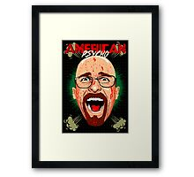 American Psycho Heisenberg Edition Framed Print