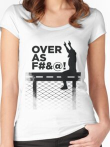 Over As F#&@! Women's Fitted Scoop T-Shirt