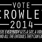 Supernatural - Vote Crowley (White) by ffiorentini