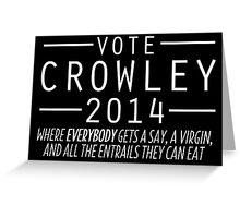 Supernatural - Vote Crowley (White) Greeting Card