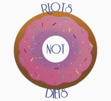 Riots not Diets by skyekathryn