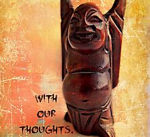 With our thoughts, we make the world by Scott Mitchell